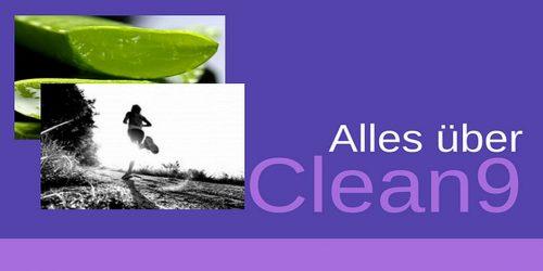 Clean9 Informationen